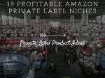 19 Profitable Amazon FBA Private Label Product Ideas