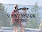 2 Day Workweek - Entrepreneurs Weekly Schedule (Summer 2020)
