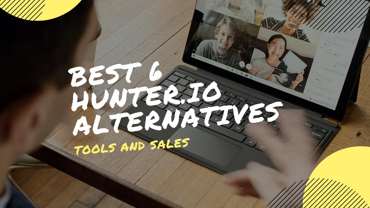 Best 6 Hunter.io Alternatives