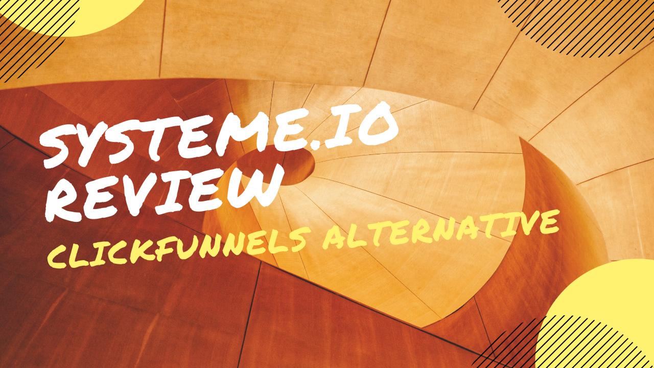 Systeme.io Review - Cheaper Alternative to ClickFunnels?