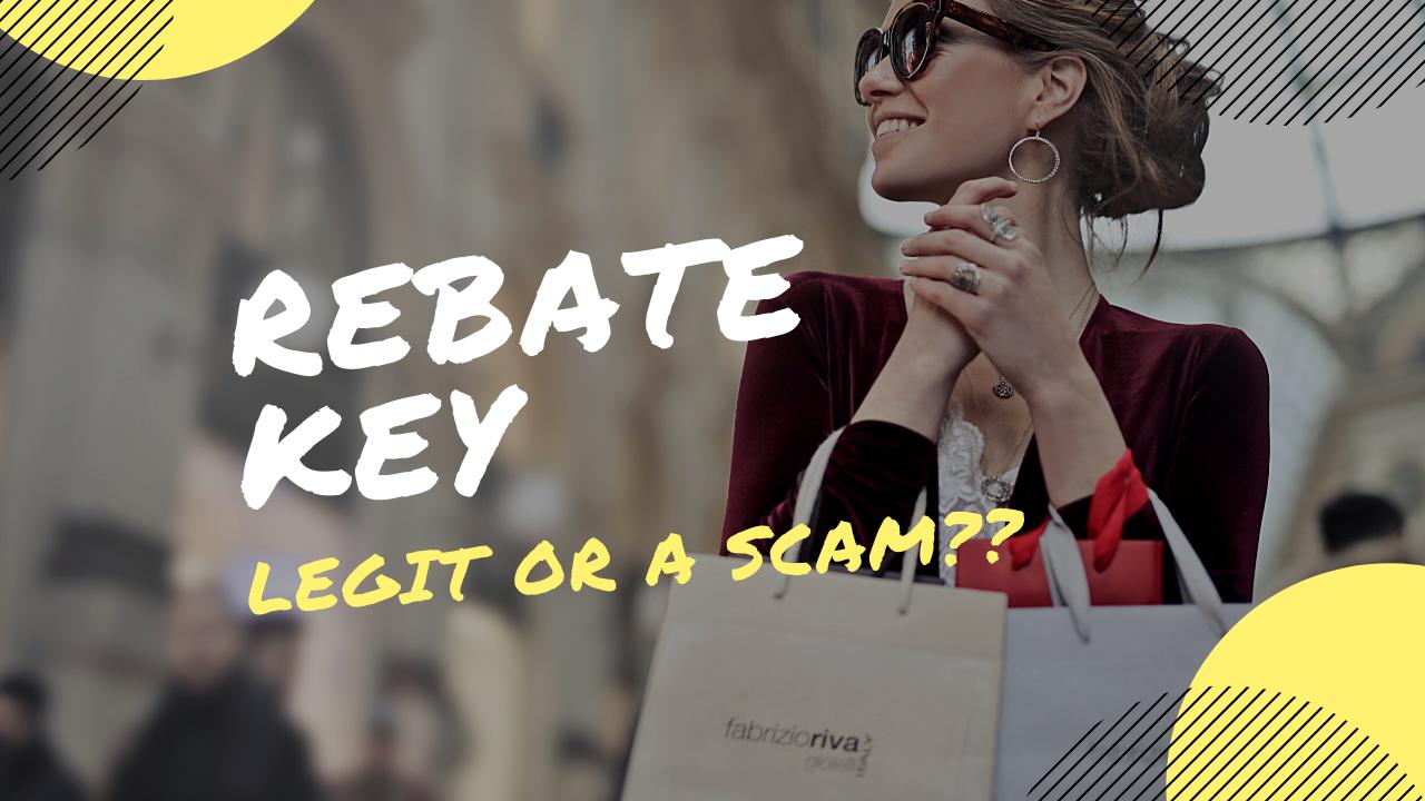 Is RebateKey Legit or a Scam