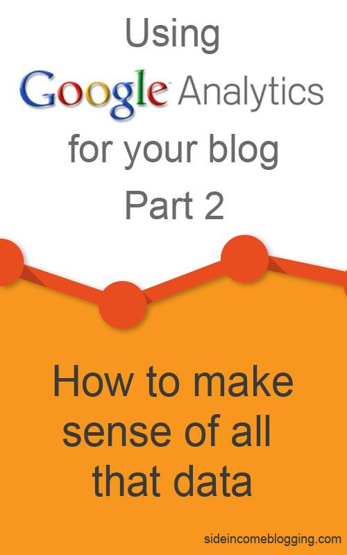Google Analytics Part 2