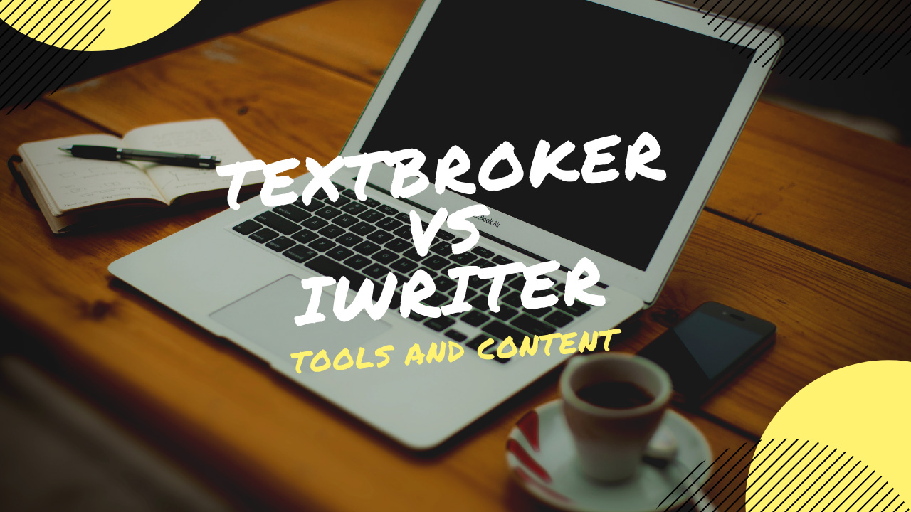 TextBroker VS iWriter - Which Is Better for Content Writing?