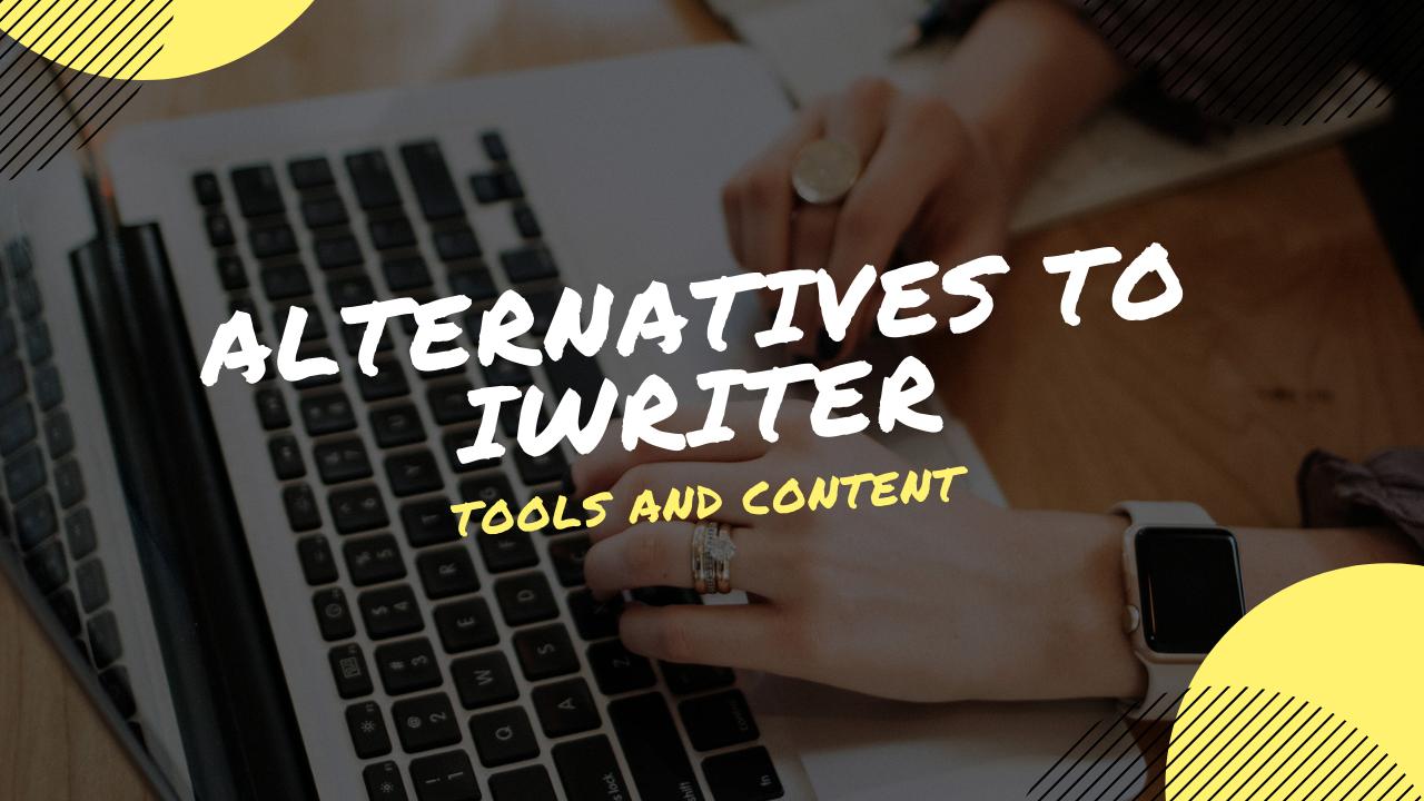 Alternatives to iWriter