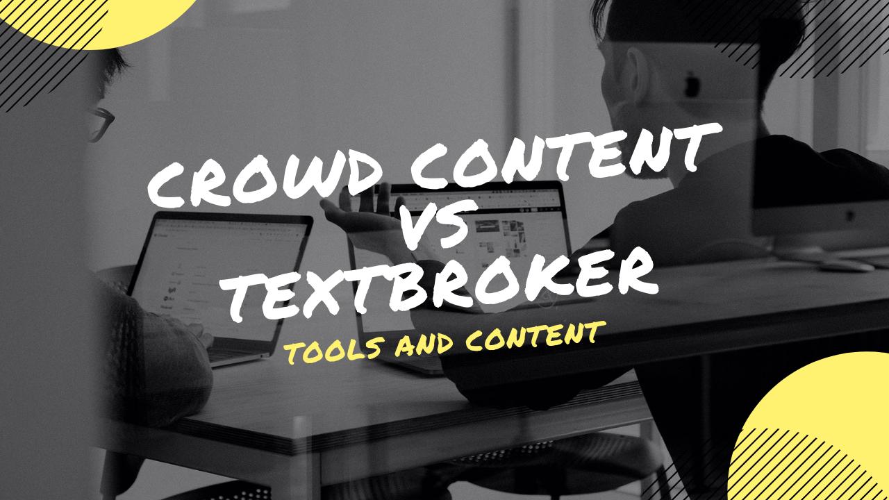 Crowd Content vs. TextBroker